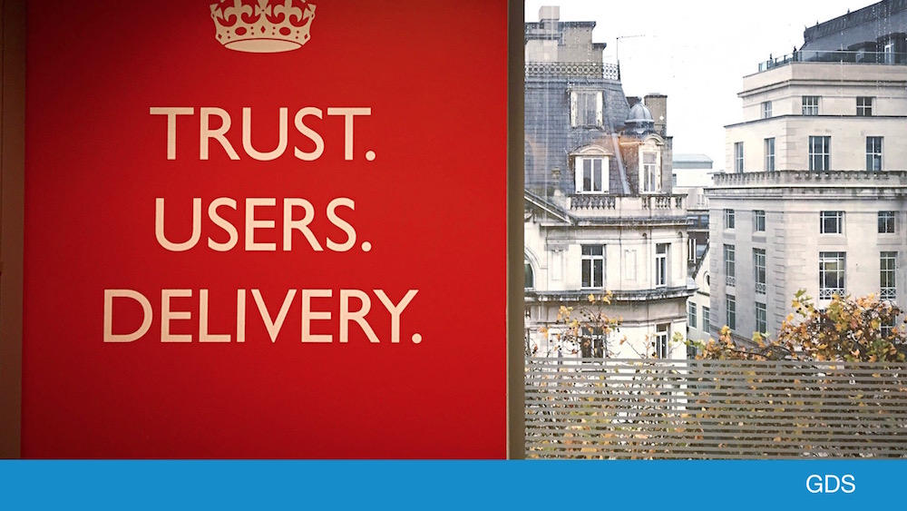 GDS poster displaying the words 'Trust. User. Delivery.'s